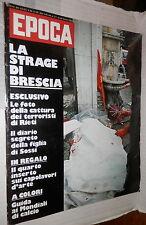 EPOCA 8 giugno 1974 Strage di Brescia Mario Sossi Valentino Ornella Muti Lupo di