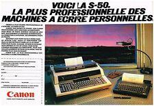 Publicité Advertising 1984 (2 pages ) La machine à ecrire S-50 Canon