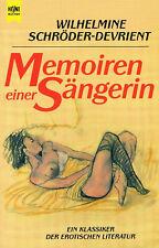 Memoiren einer Sängerin / Wilhelmine Schröder-Devrient, Erotik-Roman m. Aktfotos