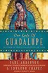 Nuestra Senora de Guadalupe: Madre de la Civilizacion del Amor (Spanish Edition)