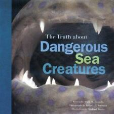 The Truth About Dangerous Sea Creatures-ExLibrary