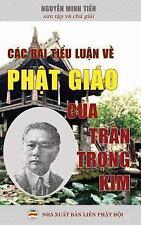 Cac Bai Tieu Luan Ve Phat Giao Cua Tran Trong Kim : Ban in Nam 2017 by Nguyen...