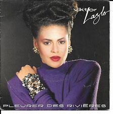 "45 TOURS / 7"" SINGLE--VIKTOR LAZLO--PLEURER DES RIVIERES / MATA HARI--1985"