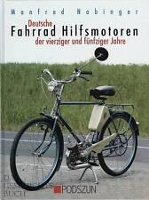 Nabinger: Deutsche Fahrrad Hilfsmotoren der 40er und 50er Jahre Handbuch/Technik