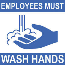 "Employess Must Wash Hands Sign 8"" x  8"""