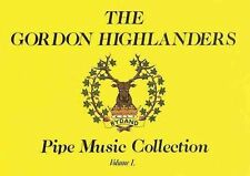 The Gordon Highlanders Pipe Music Collection Volume I 1 Book MacRae Peter