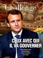 CHALLENGES n°521 du 9-17.5.2017**MACRON avec qui il va gouverner*Brigitte MACRON