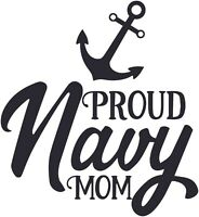 Navy Mom Military Heroes Adhesive Car Decal Many Colors Pick a Size