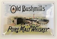 Old Bushmills Pure Malt Whiskey embossed steel sign  300mm x 200mm (sg)