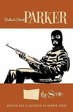 Richard Stark's Parker, Volume 3: The Score (Paperback or Softback)