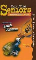 Last Chance (Fear Street Seniors, No. 5) - Paperback By R. L. Stine - ACCEPTABLE