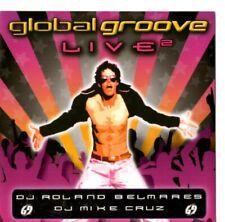 New listing Global Groove Live2 (2007 Centaur Ent.) ft. Dj Roland Belmares   Dj Mike Cruz