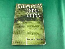 EYEWITNESS In INDO-CHINA 1954 1st ed By Joseph R. Starobin (READ DESCRIPTION)