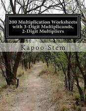 200 Multiplication Worksheets with 3-Digit Multiplicands, 2-Digit Multipliers: M