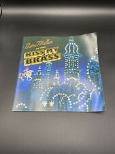 BETTE MIDLER KISS MY BRASS TOUR CONCERT PROGRAM BOOK SIGNED AND OG TIX IN BOOK