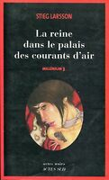 Stieg Larsson LA REINE DANS LE PALAIS DES COURANTS D'AIR