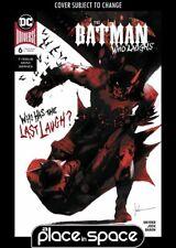 BATMAN WHO LAUGHS, VOL. 2 #6A (WK24)