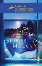 When Silence Falls (The Lakeview Series #4) (Steeple Hill Love Inspired Suspense