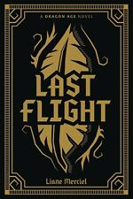DRAGON AGE: LAST FLIGHT DELUXE EDITION HARDCOVER Dark Horse Fantasy Comics HC