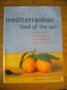 Mediterranean: Food of the Sun - Hardcover By Jacqueline Clark - VERY GOOD