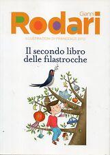 Le iniziative del Corriere 27#Gianni Rodari.Il secondo libro delle filastrocche