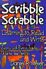 Scribble Scrabble--Learning to Read and Write: Success With Diverse Teachers, Ch
