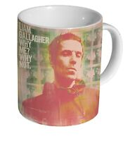 Liam Gallagher Why Me? Why Not MUG