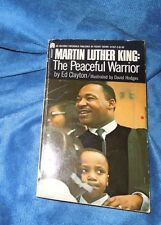 Martin Luther King : The Peaceful Warrior by Edward Clayton 1969 PB