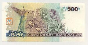 Brazil 500 Cruzados Novos ND 1990 Pick 222.a UNC Uncirculated Banknote