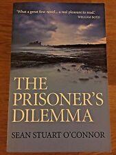 The Prisoner's Dilemma by Sean Stuart O'Connor  (Zero Books Paperback, 2013) NEW