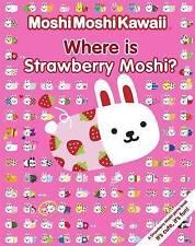 MoshiMoshiKawaii Where Is Strawberry Moshi?, Moshi Moshi, New Book