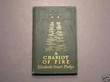 A Chariot Of Fire Elizabeth Stuart Phelps