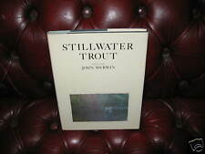 Stillwater Trout by John Merwin 1980 1st Edition Signed