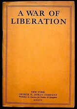 A War of Liberation 1st American edition, pamphlet George H. Doran Co. 1917 VF-
