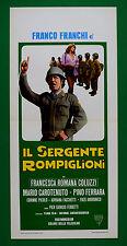 L39 LOCANDINA FRANCO FRANCHI IL SERGENTE ROMPIGLIONI