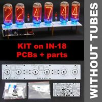 DIY KIT IN-18Nixie Tubes Clock (PCBs + ALL Parts Open Source Arduino) [NO TUBES]