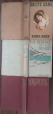 Zane Grey Novels - 3x Hardcovers - Wildfire, Betty Zane, Heritage of the Desert