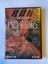 ROH World Title Classic 2004 DVD Ring Of Honor WWE AEW NXT PWG TNA ECW WCW