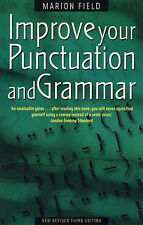 Improve Your Punctuation and Grammar: Master the Essentials of the English...