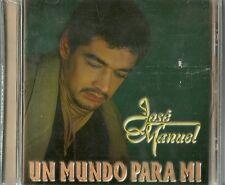 Jose Manuel Un Mundo Par Mi  Latin Music CD New