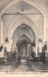 CPA 60240 LIANCOURT SAINT PIERRE intérieur église Edit GRAUGENET ca1918