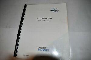 BRUKER DALRONICS ICC OPERATION USING VOLTAGE PROTOCOLS USER'S MANUAL (M422)