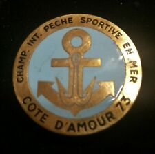 ancien insigne badge championnat int.  pêche sportive en mer  COTE D'ARMOR 73