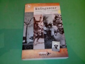 Madagascar, passion d'un naturaliste (Raymond Decary, 1891-1973) - Y. Decary