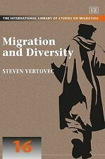 Migration and Diversity (The International Library of Studies on Migration serie