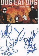 Dog Eat Dog Autogramme signed 10x15 cm Karteikarte mit Magazinbild