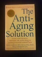 The Anti-Aging Solution 5 Simple Steps to Looking and Feeling Young