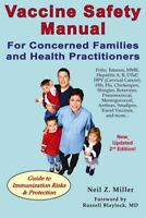 Vaccine Safety Manual for Concerned Families and Health Practitioners, Paperb...