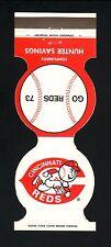 Cincinnati Reds--1973 Matchcover Schedule--Hunter Savings Bank