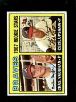1967 TOPPS #179 CHARLES VAUGHAN/CECIL UPSHAW VGEX (RC) BRAVES ROOKIES  *XR23555
